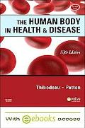 The Human Body in Health & Disease (Softcover) - Text and E-Book Package