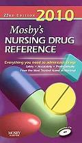 Mosby's 2010 Nursing Drug Reference