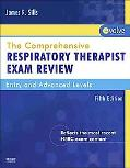 The Comprehensive Respiratory Therapist's Exam Review: Entry and Advanced Level