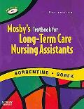 Mosby's Textbook for Long-Term Care Assistants - Text and Mosby's Nursing Assistant Video Sk...