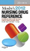 Mosby's 2012 Nursing Drug Reference (SKIDMORE NURSING DRUG REFERENCE)