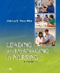 Leading and Managing in Nursing, 5e