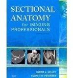 Mosby's Radiography Online: Sectional Anatomy & Sectional Anatomy for Imaging Professionals ...