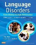 Language Disorders from Infancy through Adolescence : Listening, Speaking,