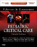 Pediatric Critical Care : Expert Consult Premium Edition - Enhanced Online Features and Print