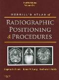 Merrill's Atlas of Radiographic Positioning and Procedures: Volume 1, 12e