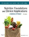 Nutritional Foundations and Clinical Applications: A Nursing Approach, 5e (Foundations and C...
