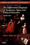 Ferri's Differential Diagnosis: A Practical Guide to the Differential Diagnosis of Symptoms,...