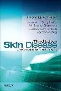 Skin Disease: Diagnosis and Treatment, 3e (Skin Disease: Diagnosis and Treatment (Habif))