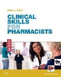 Clinical Skills for Pharmacists : A Patient-Focused Approach