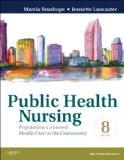 Public Health Nursing: Population-Cent