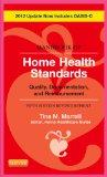 Handbook of Home Health Standards - Revised Reprint: Quality, Documentation, and Reimburseme...