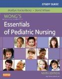 Study Guide for Wong's Essentials of Pediatric Nursing, 9e