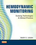 Hemodynamic Monitoring : Evolving Technologies and Clinical Practice