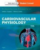 Cardiovascular Physiology: Mosby Physiology Monograph Series (with Student Consult Online Ac...