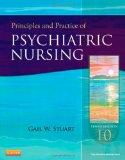 Principles and Practice of Psychiatric Nursing, 10e (Principles and Practice of Psychiatric ...