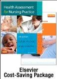 Health Assessment for Nursing Practice - Text and Simulation Learning System Package, 5e