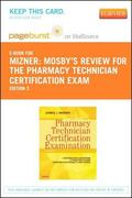 Mosby's Review for the Pharmacy Technician Certification Examination - Pageburst e-Book on V...