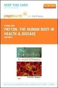 Human Body in Health and Disease - Pageburst e-Book on VitalSource (Retail Access Card)