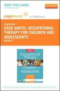 Occupational Therapy for Children and Adolescents - Pageburst E-Book on VitalSource (Retail ...