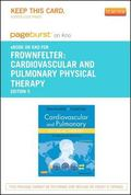 Cardiovascular and Pulmonary Physical Therapy - Pageburst e-Book on Kno (Retail Access Card)...