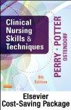 Clinical Nursing Skills and Techniques - Text and Mosby's Nursing Video Skills: Student Onli...
