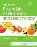 Williams' Essentials of Nutrition and Diet Therapy, 11e