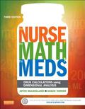Nurse, the Math, the Meds : Drug Calculations Using Dimensional Analysis