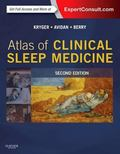 Atlas of Clinical Sleep Medicine : Expert Consult - Online and Print