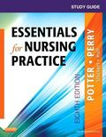 Study Guide for Essentials for Nursing Practice