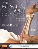 The Muscle and Bone Palpation Manual with Trigger Points, Referral Patterns and Stretching -...
