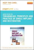Principles and Practice of Single Implant and Restorations - Pageburst e-Book on Kno (Retail...