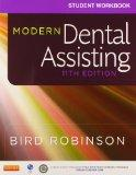 Modern Dental Assisting - Textbook and Workbook Package, 11e