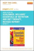Williams' Essentials of Nurtition and Diet Therapy -Revised Reprint - Pageburst e-Book on Kn...