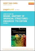 Anatomy of Orofacial Structures - Revised Reprint- Pageburst e-Book on Kno (Retail Access Card)