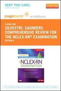 Saunders Comprehensive Review for the NCLEX-RN� Examination Pageburst Plus Evolve Access Cod...