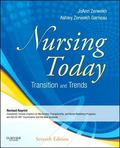 Nursing Today - Revised Reprint: Transitions and Trends, 7e (NURSING TODAY: TRANSITION & TRE...