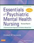 Essentials of Psychiatric Mental Health Nursing - Revised Reprint, 2e