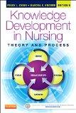 Knowledge Development in Nursing: Theory and Process, 9e (Chinn,Integrated Theory and Knowle...