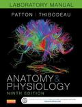 Anatomy & Physiology Laboratory Manual and E-Labs, 9e