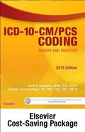 ICD-10-CM/PCS Coding: Theory and Practice, 2015 Edition - Text and Workbook Package