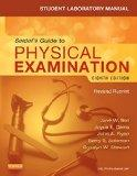 Student Laboratory Manual for Seidel's Guide to Physical Examination - Revised Reprint, 8e