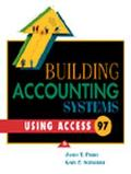 Building Accounting Systems Using Access 97