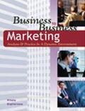 Business to Business Marketing Analysis & Practice in a Dynamic Environment