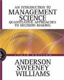 Introduction to Management Science Quantitative Approaches to Decision Making