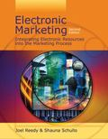 Electronic Marketing Integrating Electronic Resources into the Marketing Process