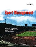 Sport Management Principles, Applications, Skill Development