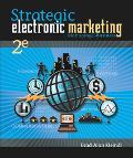Strategic Electronic Marketing Managing E-Business