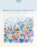 Managing Human Resources With Infotrac College Edition