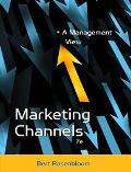 Marketing Channels A Management View